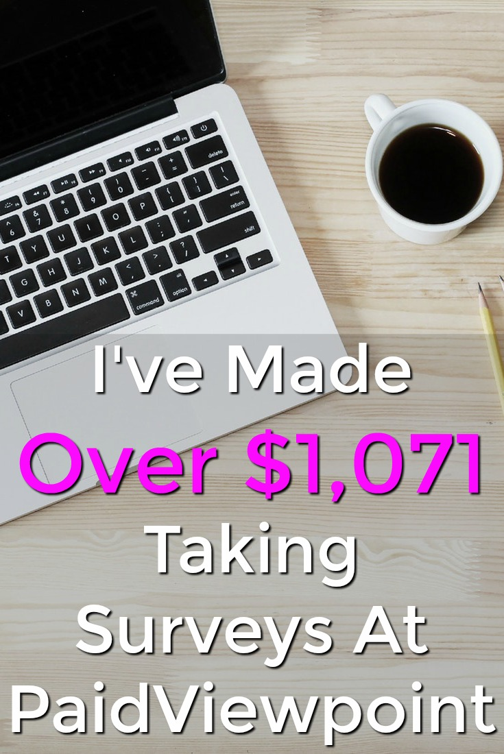 Are you looking to make money online? I've made over $1,000 taking surveys at my favorite survey site PaidViewpoint! It's available worldwide so you can too!