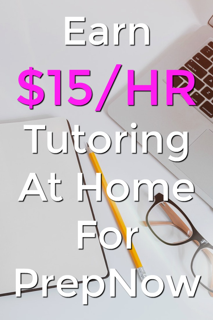 Learn How You Can Work At Home As A Tutor For PrepNow and Make $15 an Hour! Tutoring all subjects k-12!